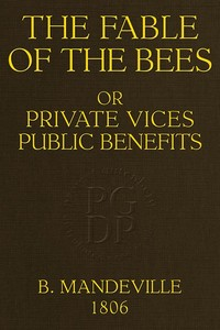 Cover of the book The Fable of the Bees by Bernard Mandeville (1670-1733)