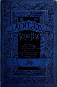 cover for book Aunt Jo's Scrap-Bag, Volume 4