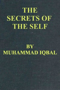 Cover of the book The Secrets of the Self by Muhammad Iqbal