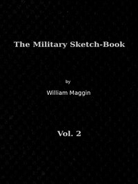 cover for book The Military Sketch-Book, Vol. II of II