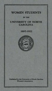 cover for book Women Students in the University of North Carolina: 1897-1922