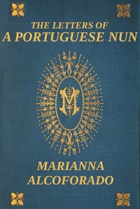 Cover of the book The Letters of a Portuguese Nun by Marianna Alcoforado