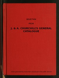 cover for book Selection from J. & A. Churchill's General Catalogue (1890)