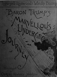 cover for book Baron Trump's Marvellous Underground Journey