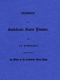 cover for book Experience of a Confederate States Prisoner