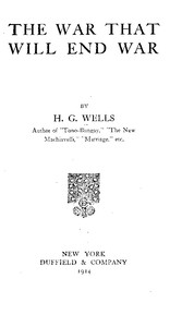 Cover of the book The War That Will End War by H. G. (Herbert George) Wells