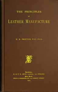 cover for book The Principles of Leather Manufacture