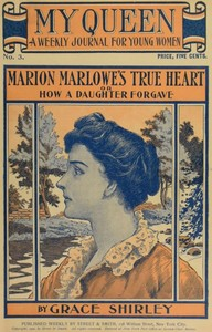 Cover of the book My Queen: A Weekly Journal for Young Women. Issue 3, October 13, 1900 by Lurana Waterhouse Sheldon