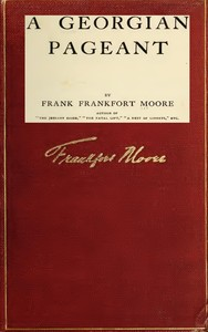 Cover of the book A Georgian pageant by Frank Frankfort Moore