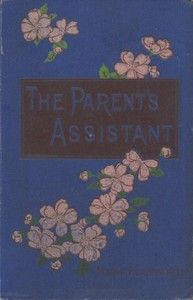 Cover of the book The Parent's Assistant by Maria Edgeworth