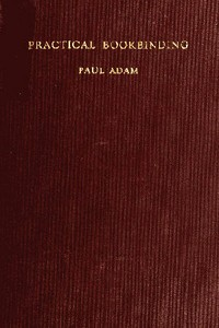 Cover of the book Practical bookbinding by Paul Adam