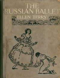 Cover of the book The Russian ballet by Ellen Terry
