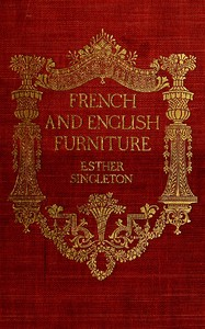 Cover of the book French and English furniture; by Esther Singleton