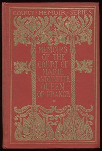 Cover of the book Marie Antoinette — Complete by Jeanne Louise Henriette Campan