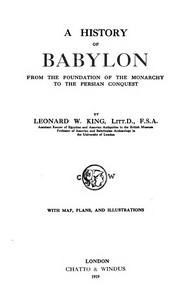 Cover of the book A history of Babylon from the foundation of the monarchy to the Persian conquest by L. W. (Leonard William) King