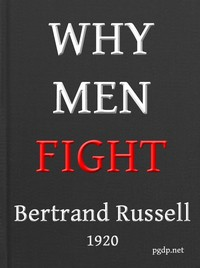 Cover of the book Why men fight; a method of abolishing the international duel by Bertrand Russell
