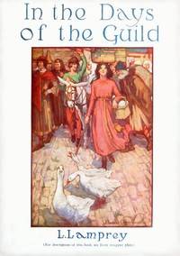 Cover of the book In the days of the guild by Louise Lamprey