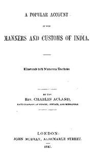 Cover of the book A popular account of the manners and customs of India by Charles Acland