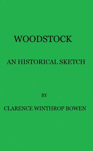 Cover of the book Woodstock, an historical sketch (Volume 2) by Clarence Winthrop Bowen