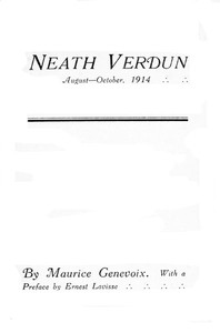 Cover of the book Neath Verdun, August-October, 1914 by Maurice Genevoix