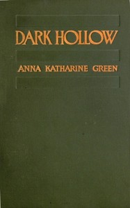 Cover of the book Dark Hollow by Anna Katharine Green