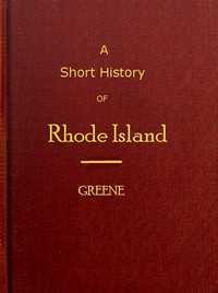Cover of the book A short history of Rhode Island by George Washington Greene