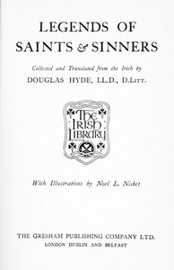 Cover of the book Legends of saints & sinners by Douglas Hyde