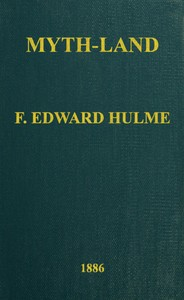 Cover of the book Myth-land by F. Edward (Frederick Edward) Hulme