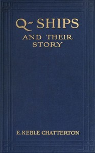 Cover of the book Q-ships and their story by E. Keble (Edward Keble) Chatterton