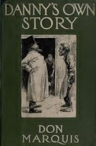 Cover of the book Danny's Own Story by Don Marquis