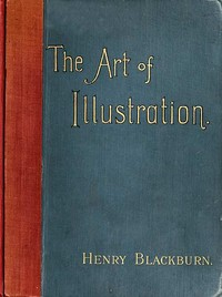 Cover of the book The art of illustration by Henry Blackburn