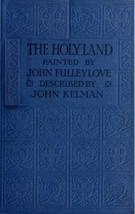Cover of the book The Holy land by John Kelman