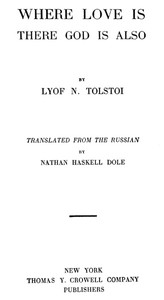 Cover of the book Where love is, there God is also by Leo Tolstoy