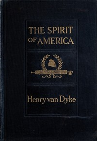 Cover of the book The spirit of America by Henry Van Dyke