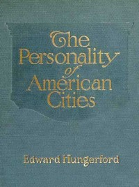 Cover of the book The personality of American cities by Edward Hungerford
