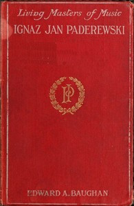 Cover of the book Ignaz Jan Paderewski by Edward Algernon Baughan