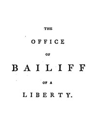 Cover of the book The office of bailiff of a liberty by Joseph Ritson