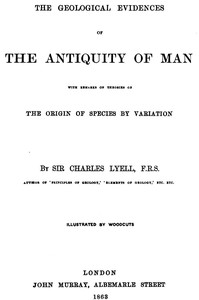 Cover of the book The Antiquity of Man by Charles Lyell
