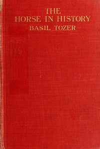 Cover of the book The horse in history by Basil Tozer