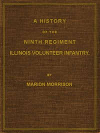 Cover of the book A history of the Ninth Regiment, Illinois Volunteer Infantry (Volume 2) by Marion Morrison