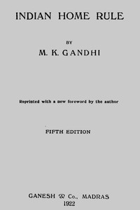 Cover of the book Indian home rule by Mahatma Gandhi