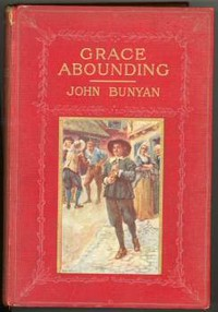 Cover of the book Grace Abounding to the Chief of Sinners by John Bunyan
