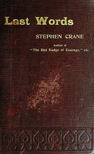 Cover of the book Last words by Stephen Crane