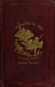 Cover of the book The Battle of Life by Charles Dickens