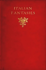 Cover of the book Italian fantasies by Israel Zangwill