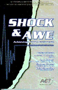 Cover of the book Shock and Awe — Achieving Rapid Dominance by Harlan K. Ullman