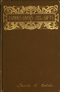 Cover of the book Famous givers and their gifts by Sarah Knowles Bolton