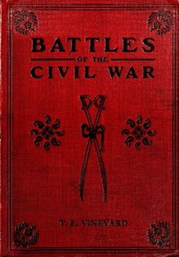 Cover of the book Battles of the civil war by Thomas Elbert Vineyard