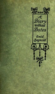Cover of the book A diary without dates by Enid Bagnold