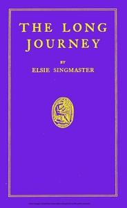 Cover of the book The long journey, by Elsie Singmaster by Elsie Singmaster